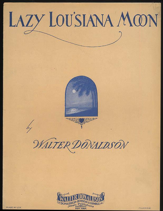 My Louisiana Moon sheet music by Walter Donaldson 1930