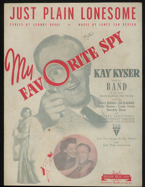 Just Plain Lonesome sheet music My Favorite Spy Kay Kyser 1942