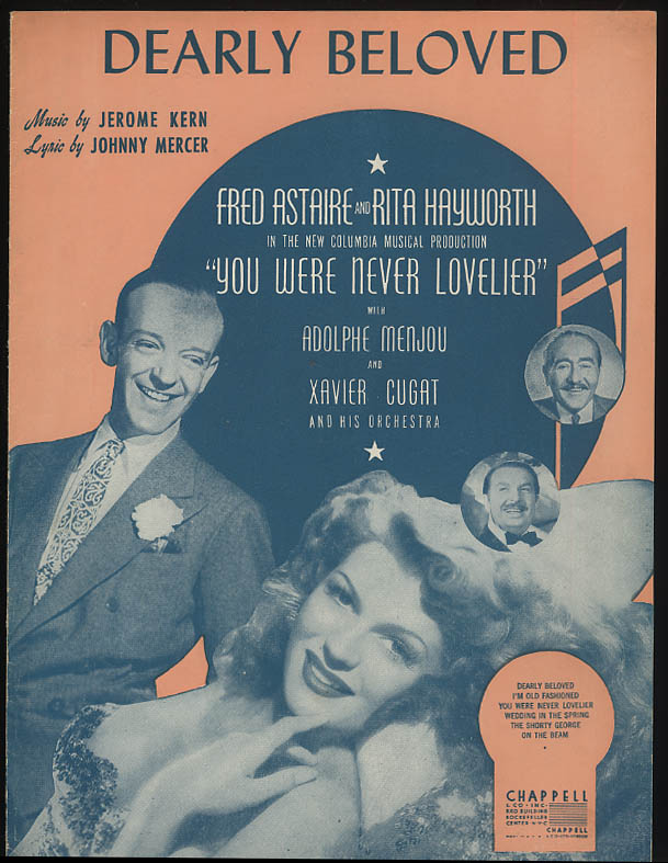 Dearly Beloved sheet music You Were Never Lovelier Astaire Hayworth 1942