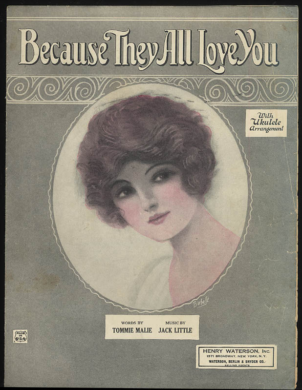 Because They All Love You sheet music 1924 Barbelle pretty girl art
