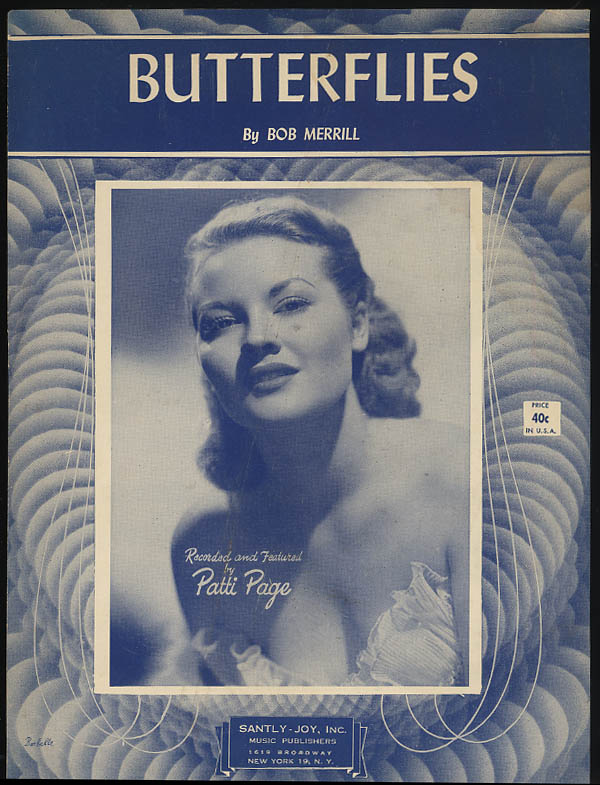 Butterflies sheet music by Bob Merrill; recorded to Patti Page