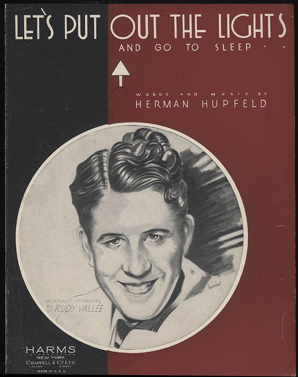 Let's Put Out the Lights & Go To Sleep sheet music Rudy Vallee 1932