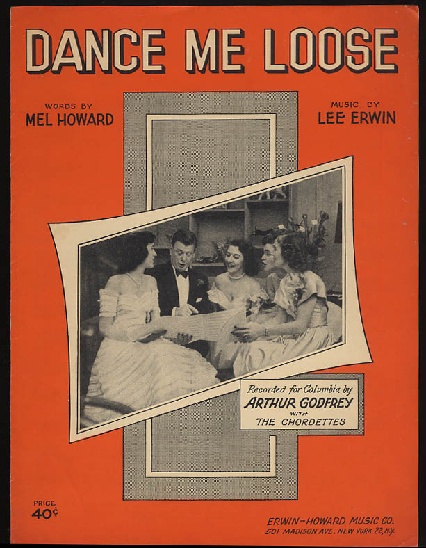 Dance Me Loose sheet music Arthur Godfrey & The Chordettes 1951