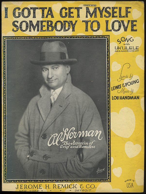 I Gotta Get Myself Somebody to Love sheet music 1926 featured by Al Herman