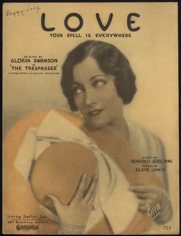 Love Your Spell is Everywhere sheet music 1929 Gloria Swanson in The Trespasser