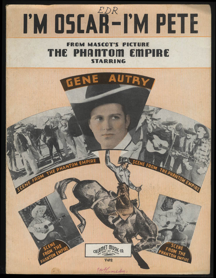 I'm Oscar - I'm Pete sheet music 1935 Gene Autry in The Phantom Empire