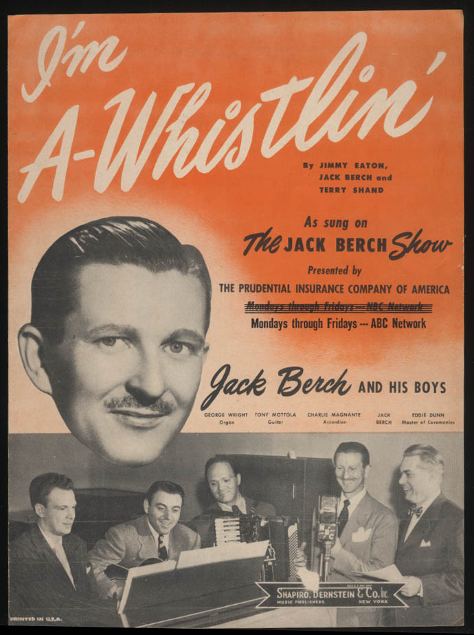 I'm a-Whistlin' sheet music 1947 Prudential Jack Berch radio Show