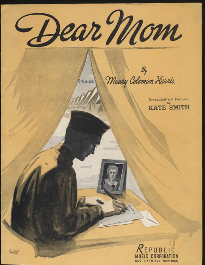 Maury Coleman Harris: Dear Mom sheet music 1941 soldier writes home