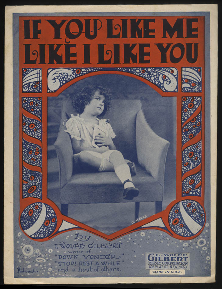 L Wolfe Gilbert: If You Like Me Like I Like You sheet music 1921