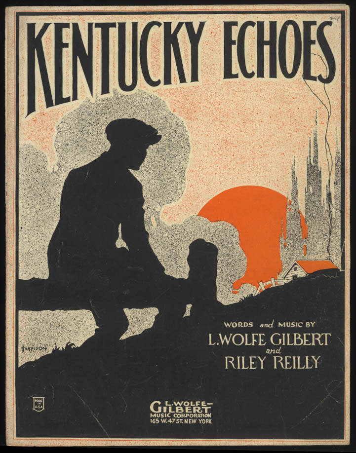 L Wolfe Gilbert & Riley Reilly: Kentucky Echoes sheet music 1922
