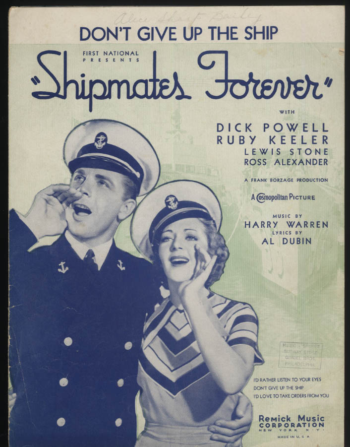Don't Give Up the Ship sheet music 1935 Shipmates Forever Dick Powell & Keeler