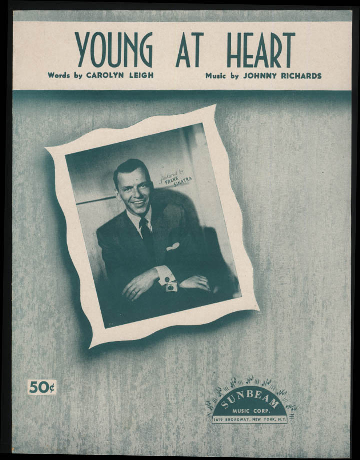 Leigh & Richards: Young at Heart sheet music 1954 Frank Sinatra