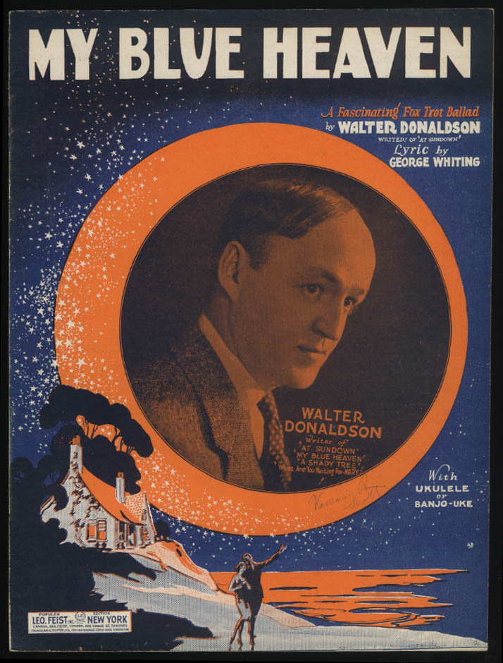 Donaldson & Whiting: My Blue Heaven sheet music 1927