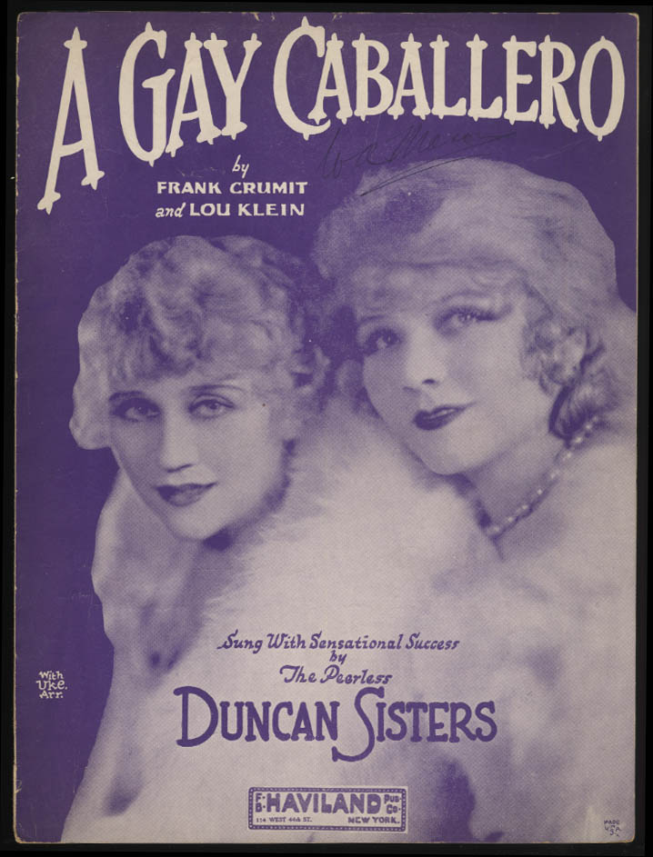 Crumit & Klein: A Gay Caballero sheet music 1929 Duncan Sisters