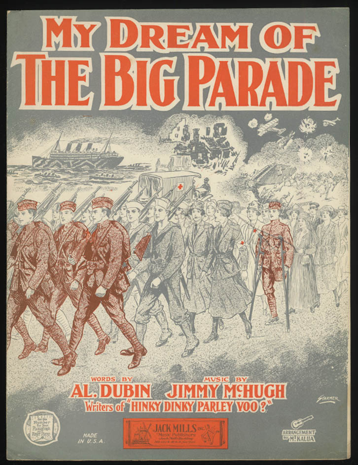 My Dream of The Big Parade sheet music 1926 soldiers nurses wounded march home