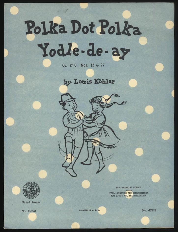 Louis Kohler: Polka Dot Polka Yodle-de-ay sheet music 1961