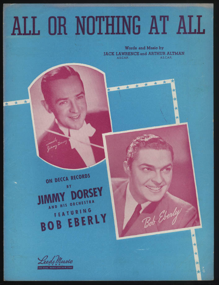 Lawrence & Altman: All or Nothing At All sheet music 1940 Bob Eberly