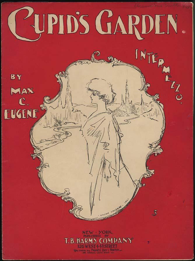 Cupid's Garden sheet music by Max C Eugene 1901 Vivian Valdaire pretty girl