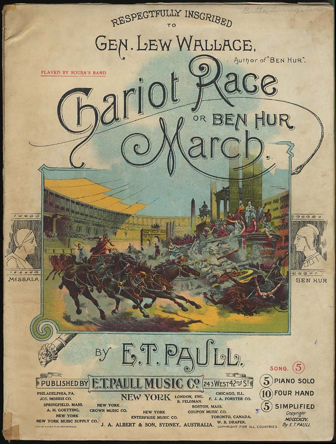 Lew Wallace Ben Hur Chariot Race March sheet music by E T Paull 1894