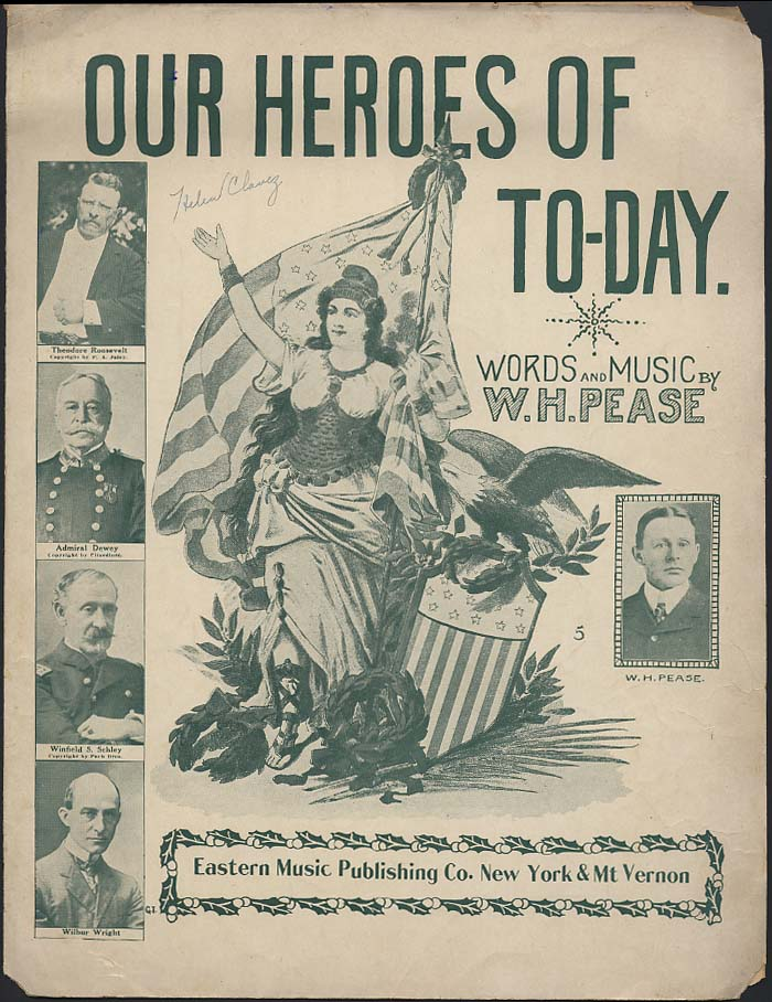 Our Heroes of To-Day sheet music 1909 Teddy Roosevelt Wilbur Wright Adm Dewey