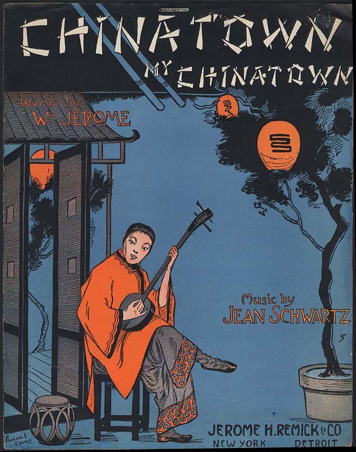 Chinatown My Chinatown sheet music by Jerome & Schwartz 1910 Cooney art