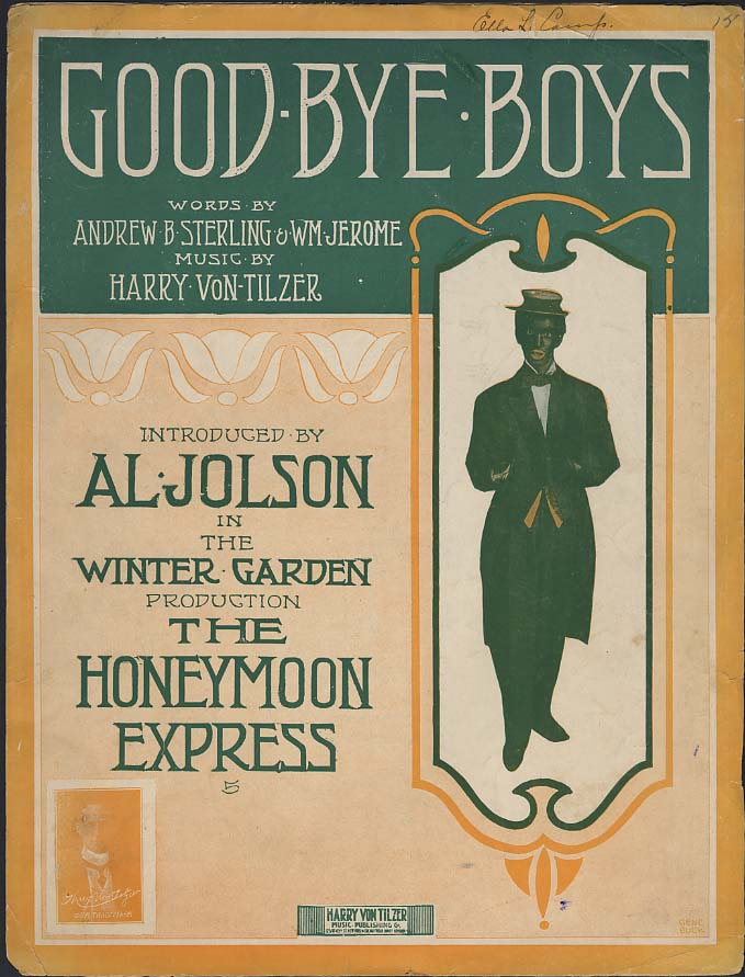 Good-Bye Boys sheet music 1913 Al Jolson blackface Honeymoon Express