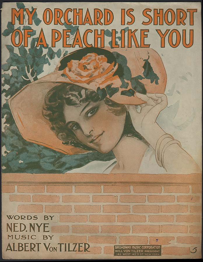 My Orchard Is Short of a Peach Like You sheet music 1913 pretty girl art