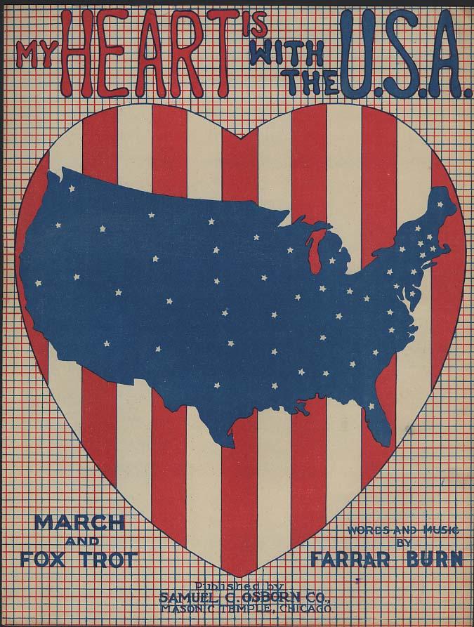 My Heart Is With the U S A sheet music by Farrar Burn 1917