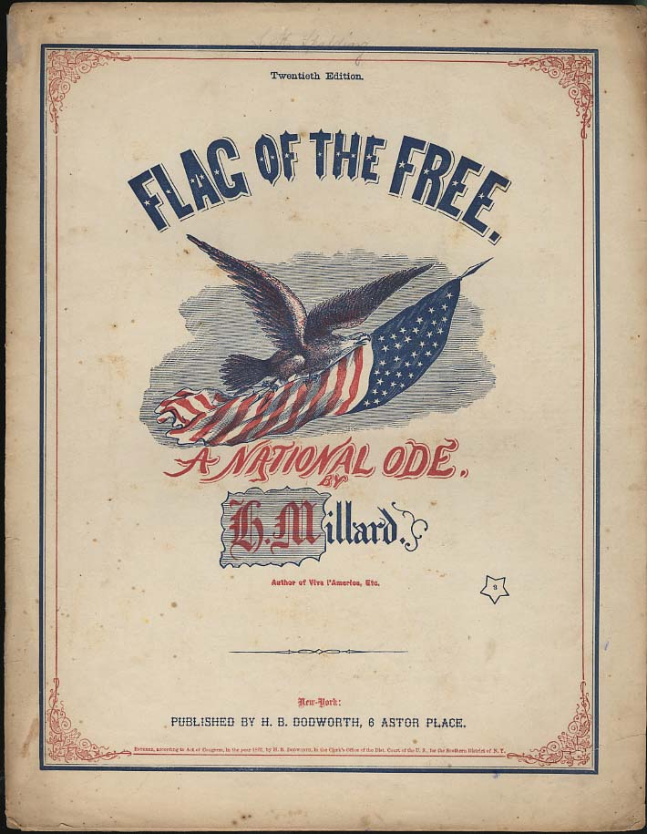 Flag of the Free - A National Ode sheet music by H Millard 1861
