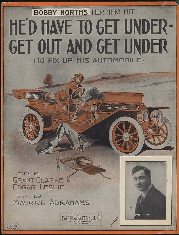 He'd Have To Get Under - Get Out & Get Under sheet music 1913 broken car