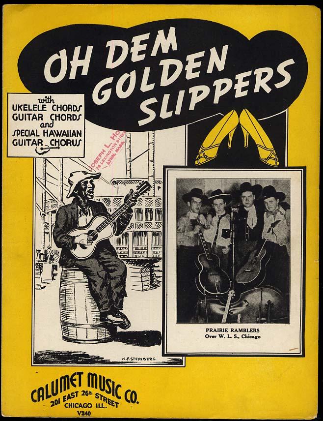 Oh Dem Golden Slippers sheet music 1935 black stereotype / Prairie Ramblers WLS