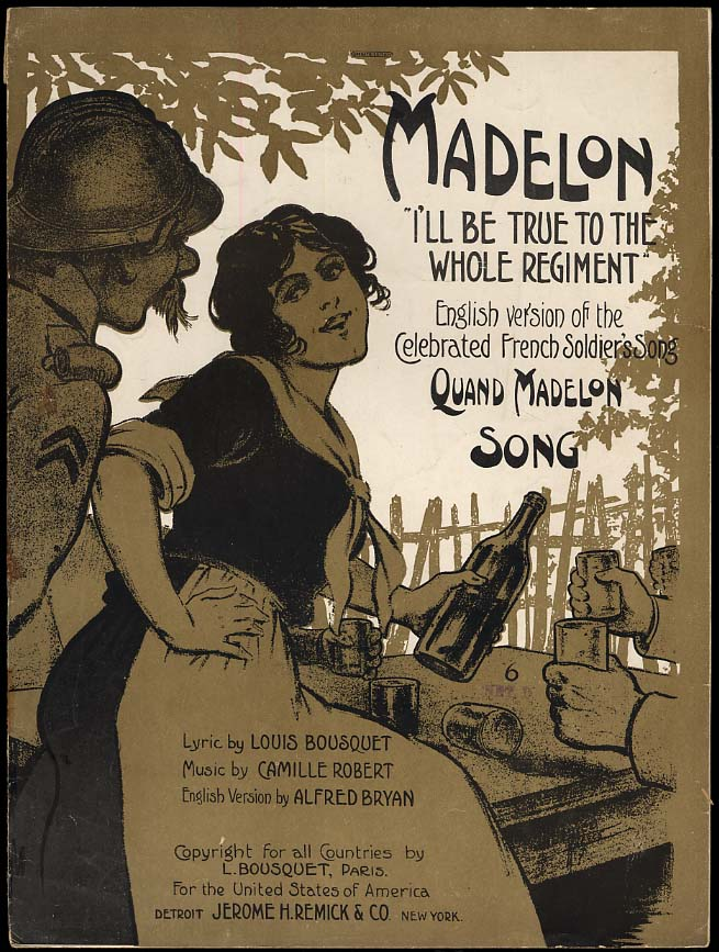 Madelon I'll Be True to the Whole Regiment sheet music 1917 World War One