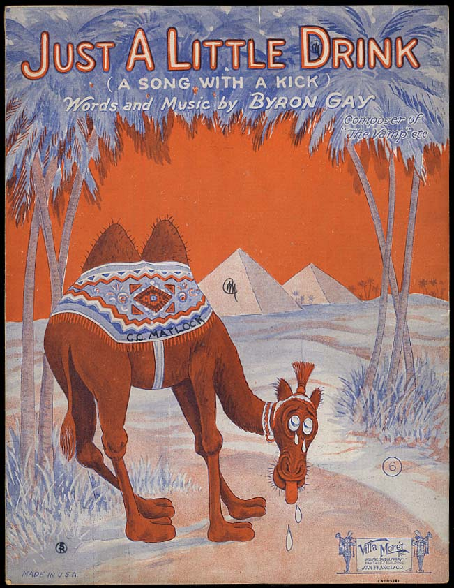 Just A Little Drink sheet music 1925 by Byron Gay / thirsty camel & pyramid