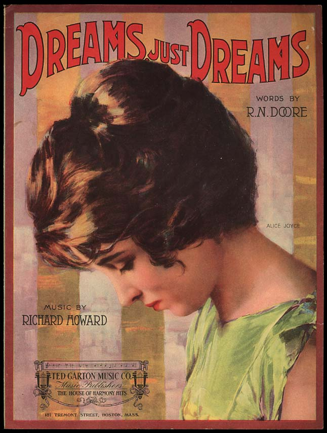 Image for Dreams Just Dreams sheet music 1919 Actress Alice Joyce by R N Doore