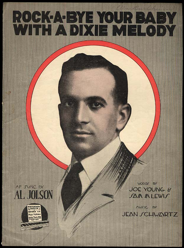 Image for Rock-a-Bye Your Baby With a Dixie Melody sheet music 1918 sung by Al Jolson