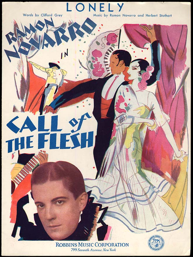 Lonely sheet music 1930 sung by Ramon Novarro in Call of the Flesh