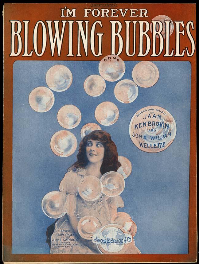 I'm Forever Blowing Bubbles sheet music 1919 bubble dancer June Caprice