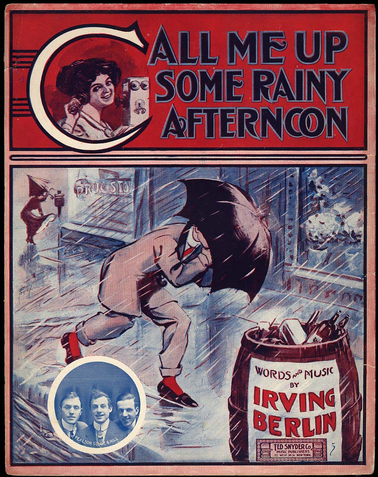Irving Berlin: Call Me Up Some Rainy Afternoon sheet music 1910