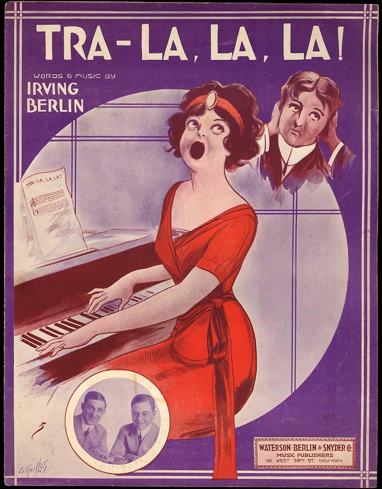 Irving Berlin: Tra-La, La, La! sheet music 1913 lady singing badly by Pfeiffer