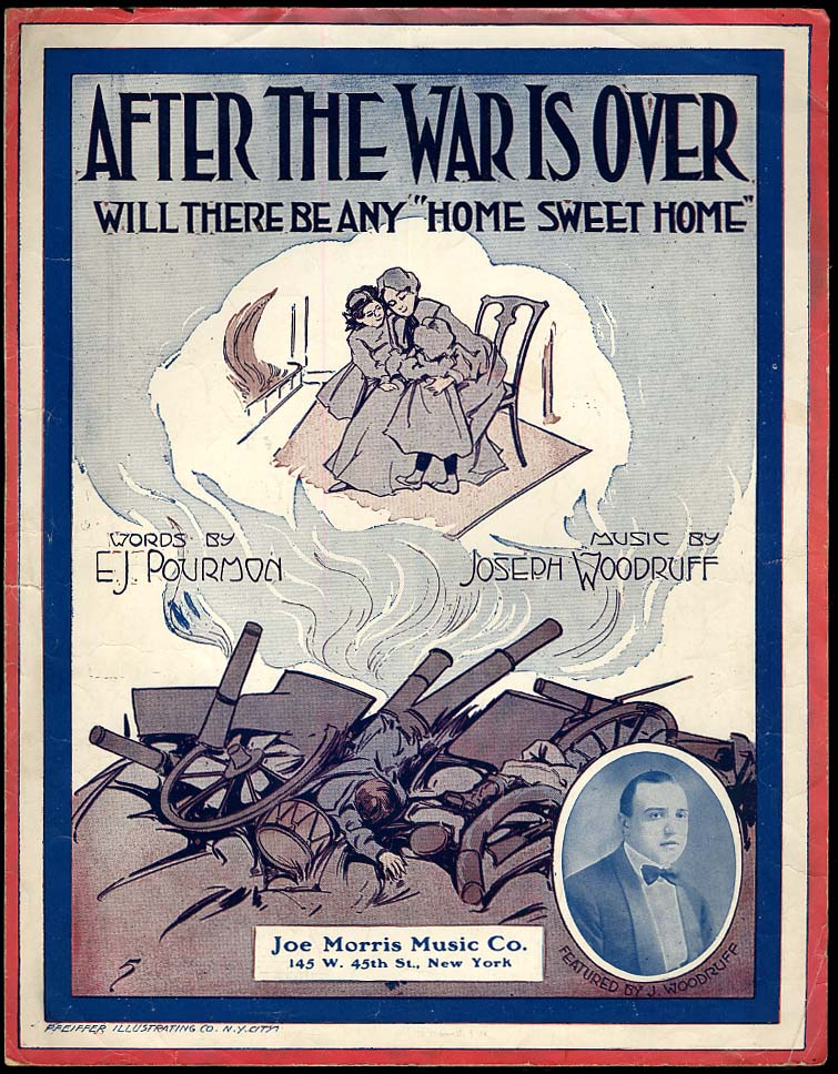 After the War Is Over Will There Be Any Home Sweet Home sheet music 1917