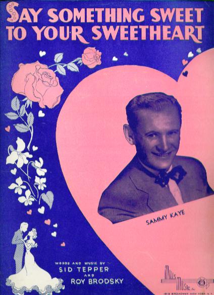 Image for Say Something Sweet to Your Sweetheart sheet music 1948 Sammy Kaye