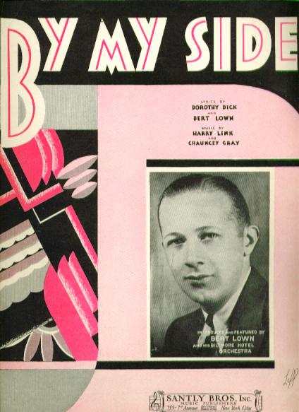 By My Side 1931 Sheet music Bert Lown
