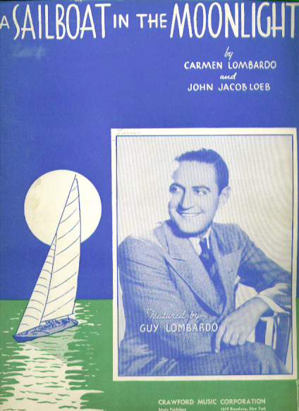A Sailboat in the Moonlight 1937 Sheet music