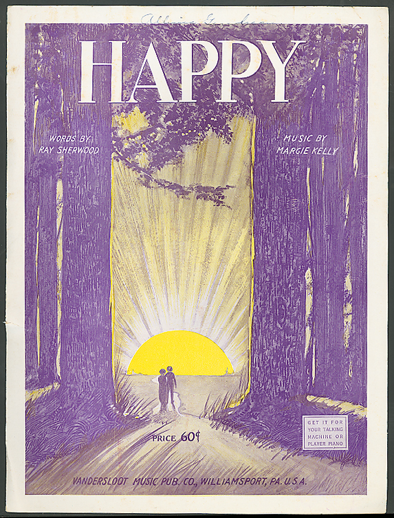 Happy by Ray Sherwood Margie Kelly sheet music 1923