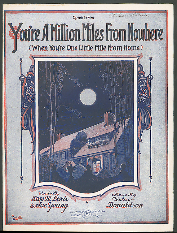 You're A Million Miles From Nowhere sheet music 1920