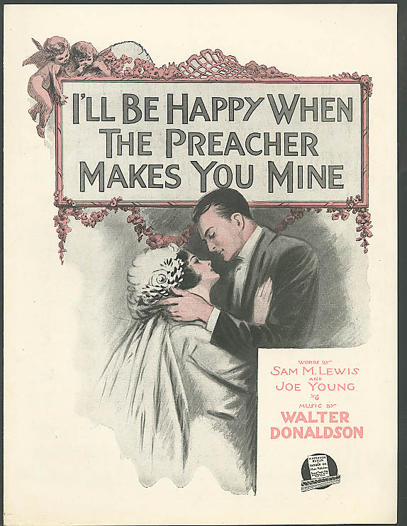 Image for I'll Be Happy When Preacher Makes You Mine sheet music 1919