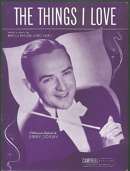 The Things I Love Jimmy Dorsey sheet music 1941