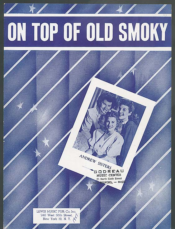 On Top Of Old Smoky sheet music 1951