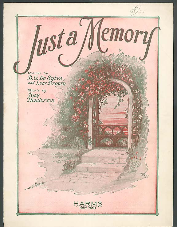 Just a Memory B G De Sylva Ray Henderson sheet music 1927