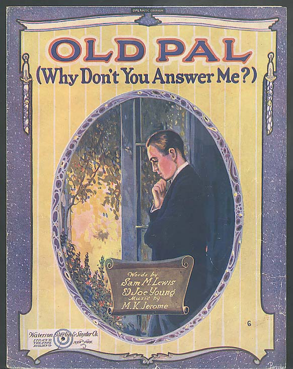 Old Pal Why Don't You Answer Me sheet music 1920